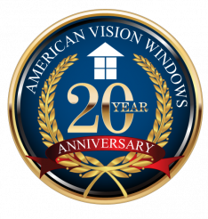 American Vision Windows - 20 Year Anniversary